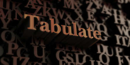 Tabulate - Wooden 3D rendered lettersmessage.  Can be used for an online banner ad or a print postcard. Stock Photo