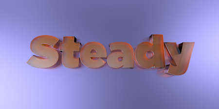 Steady - colorful glass text on vibrant background - 3D rendered royalty free stock image.