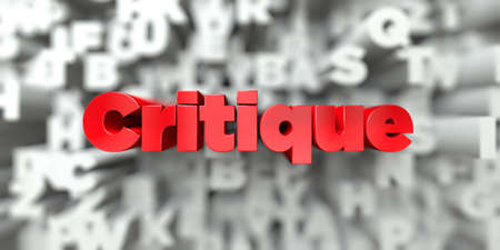 Critique -  Red text on typography background - 3D rendered royalty free stock image. This image can be used for an online website banner ad or a print postcard. Stock Photo