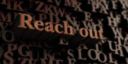 reach out: Reach out - Wooden 3D rendered lettersmessage.  Can be used for an online banner ad or a print postcard.