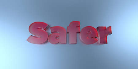 safer: Safer - colorful glass text on vibrant background - 3D rendered royalty free stock image.
