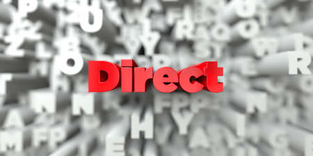 Direct -  Red text on typography background - 3D rendered royalty free stock image. This image can be used for an online website banner ad or a print postcard. Stock Photo