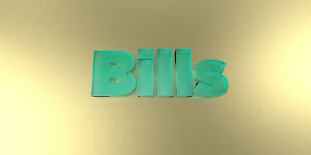royalty free: Bills - colorful glass text on vibrant background - 3D rendered royalty free stock image.