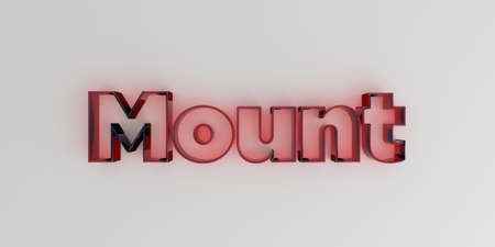 royalty free: Mount - Red glass text on white background - 3D rendered royalty free stock image. Stock Photo