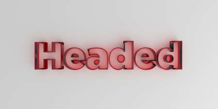 three headed: Headed - Red glass text on white background - 3D rendered royalty free stock image. Stock Photo