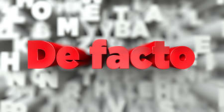 De facto -  Red text on typography background - 3D rendered royalty free stock image. This image can be used for an online website banner ad or a print postcard. Stock Photo
