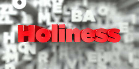 Holiness -  Red text on typography background - 3D rendered royalty free stock image. This image can be used for an online website banner ad or a print postcard.