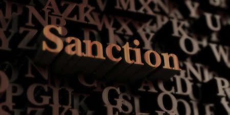 Sanction - Wooden 3D rendered lettersmessage.  Can be used for an online banner ad or a print postcard.