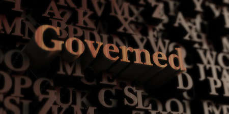 governed: Governed - Wooden 3D rendered lettersmessage.  Can be used for an online banner ad or a print postcard.