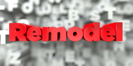 Remodel -  Red text on typography background - 3D rendered royalty free stock image. This image can be used for an online website banner ad or a print postcard. Stock Photo