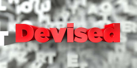 devised: Devised -  Red text on typography background - 3D rendered royalty free stock image. This image can be used for an online website banner ad or a print postcard.