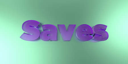 Saves - colorful glass text on vibrant background - 3D rendered royalty free stock image. Stock Photo
