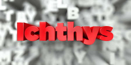 ichthys: Ichthys -  Red text on typography background - 3D rendered royalty free stock image. This image can be used for an online website banner ad or a print postcard.