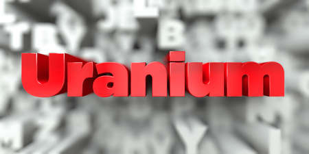 Uranium -  Red text on typography background - 3D rendered royalty free stock image. This image can be used for an online website banner ad or a print postcard.