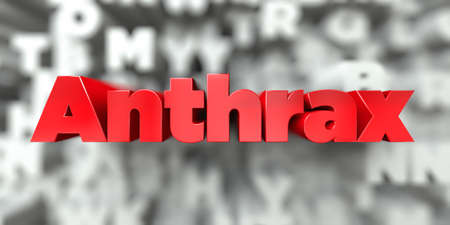 Anthrax -  Red text on typography background - 3D rendered royalty free stock image. This image can be used for an online website banner ad or a print postcard. Stock Photo