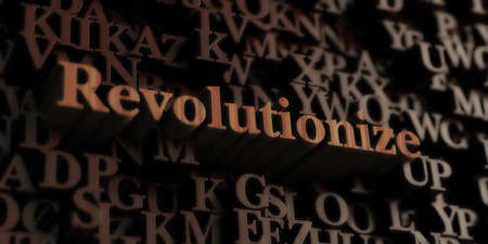 revolutionize - Wooden 3D rendered lettersmessage.  Can be used for an online banner ad or a print postcard. Stock Photo