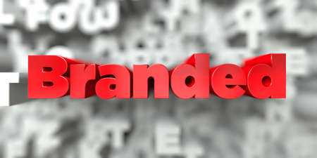 Branded -  Red text on typography background - 3D rendered royalty free stock image. This image can be used for an online website banner ad or a print postcard. Stock Photo