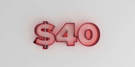 40: $40 - Red glass text on white background - 3D rendered royalty free stock image.
