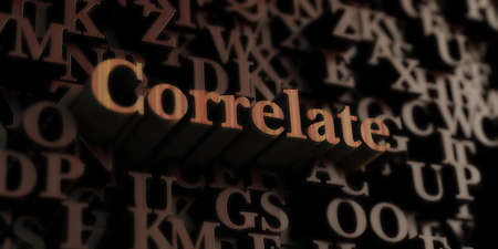 correlate: Correlate - Wooden 3D rendered lettersmessage.  Can be used for an online banner ad or a print postcard.