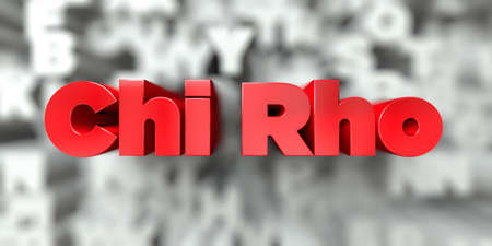 Chi Rho -  Red text on typography background - 3D rendered royalty free stock image. This image can be used for an online website banner ad or a print postcard.