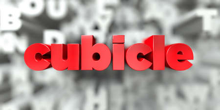 cubicle -  Red text on typography background - 3D rendered royalty free stock image. This image can be used for an online website banner ad or a print postcard. Stock Photo
