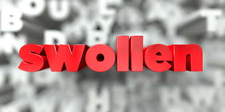 swollen -  Red text on typography background - 3D rendered royalty free stock image. This image can be used for an online website banner ad or a print postcard. Stock Photo