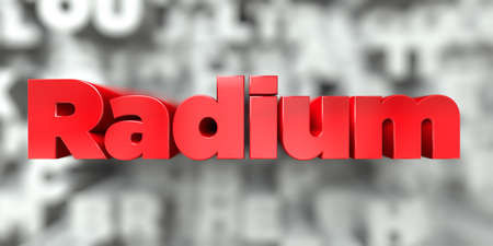 Radium -  Red text on typography background - 3D rendered royalty free stock image. This image can be used for an online website banner ad or a print postcard.