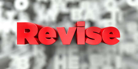 Revise -  Red text on typography background - 3D rendered royalty free stock image. This image can be used for an online website banner ad or a print postcard.
