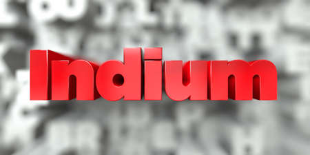 indium: Indium -  Red text on typography background - 3D rendered royalty free stock image. This image can be used for an online website banner ad or a print postcard. Stock Photo