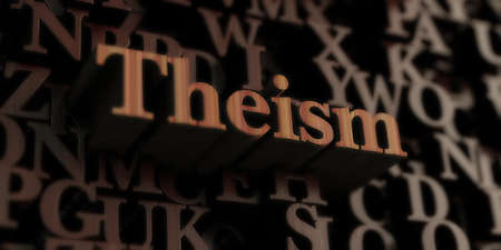 Theism - Wooden 3D rendered lettersmessage.  Can be used for an online banner ad or a print postcard. Stock Photo