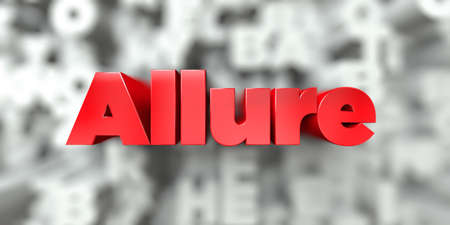 Allure -  Red text on typography background - 3D rendered royalty free stock image. This image can be used for an online website banner ad or a print postcard.