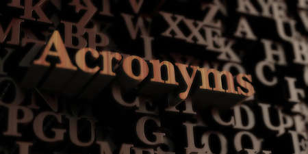 acronyms: Acronyms - Wooden 3D rendered lettersmessage.  Can be used for an online banner ad or a print postcard.