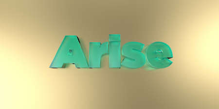 Arise - colorful glass text on vibrant background - 3D rendered royalty free stock image.