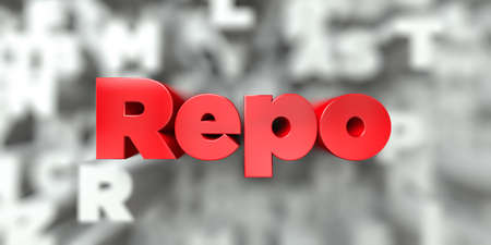 Repo -  Red text on typography background - 3D rendered royalty free stock image. This image can be used for an online website banner ad or a print postcard.