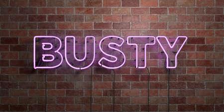 BUSTY - fluorescent Neon tube Sign on brickwork - Front view - 3D rendered royalty free stock picture. Can be used for online banner ads and direct mailers.