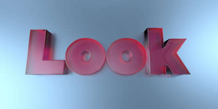 Look - colorful glass text on vibrant background - 3D rendered royalty free stock image.