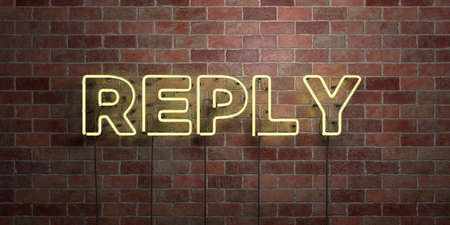 REPLY - fluorescent Neon tube Sign on brickwork - Front view - 3D rendered royalty free stock picture. Can be used for online banner ads and direct mailers.