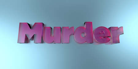 Murder - colorful glass text on vibrant background - 3D rendered royalty free stock image. Stock Photo