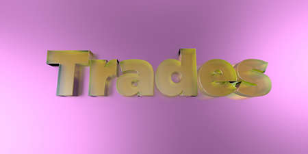 Trades - colorful glass text on vibrant background - 3D rendered royalty free stock image. Stock Photo
