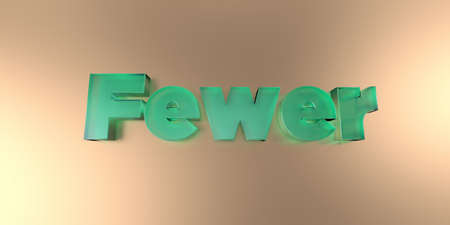 fewer: Fewer - colorful glass text on vibrant background - 3D rendered royalty free stock image.