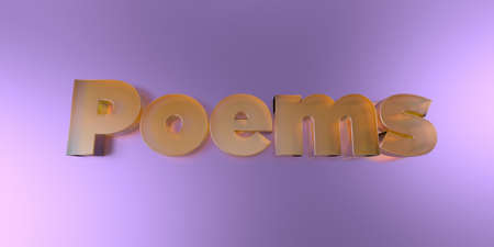 poems: Poems - colorful glass text on vibrant background - 3D rendered royalty free stock image. Stock Photo