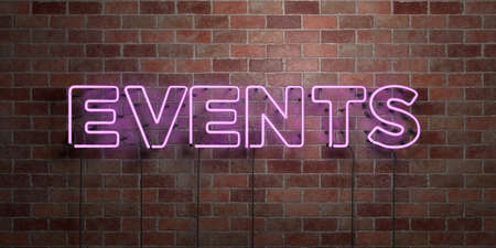 EVENTS - fluorescent Neon tube Sign on brickwork - Front view - 3D rendered royalty free stock picture. Can be used for online banner ads and direct mailers.