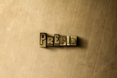 PREFIX - close-up of grungy vintage typeset word on metal backdrop. Royalty free stock illustration.  Can be used for online banner ads and direct mail. Stock Photo