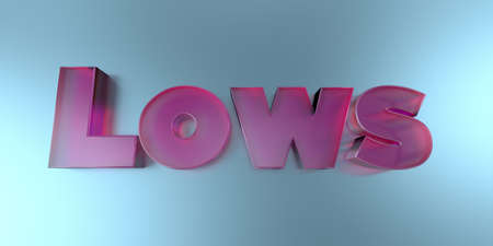 lows: Lows - colorful glass text on vibrant background - 3D rendered royalty free stock image.