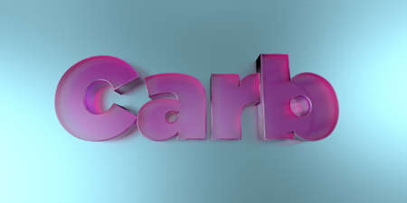 Carb - colorful glass text on vibrant background - 3D rendered royalty free stock image.