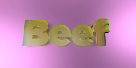 Beef - colorful glass text on vibrant background - 3D rendered royalty free stock image.