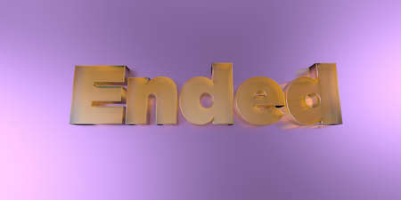 Ended - colorful glass text on vibrant background - 3D rendered royalty free stock image. Stock Photo