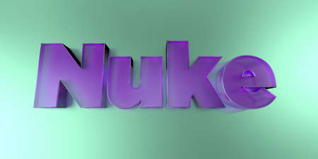 Nuke - colorful glass text on vibrant background - 3D rendered royalty free stock image. Stock Photo