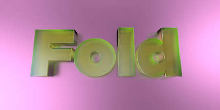 Fold - colorful glass text on vibrant background - 3D rendered royalty free stock image.