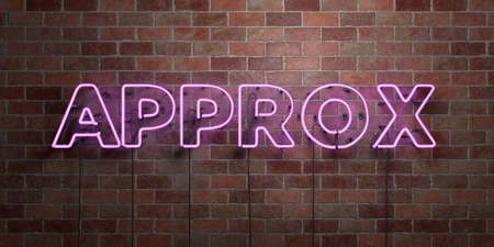 approx: APPROX - fluorescent Neon tube Sign on brickwork - Front view - 3D rendered royalty free stock picture. Can be used for online banner ads and direct mailers.